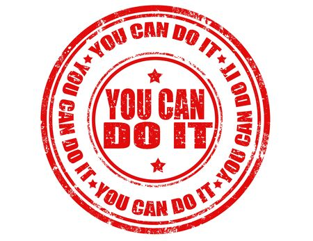 Grunge rubber stamp with text You can do it