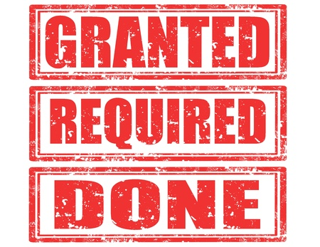 granted: Set of grunge rubber stamps with words Granted,Required and Done,vector illustration Illustration