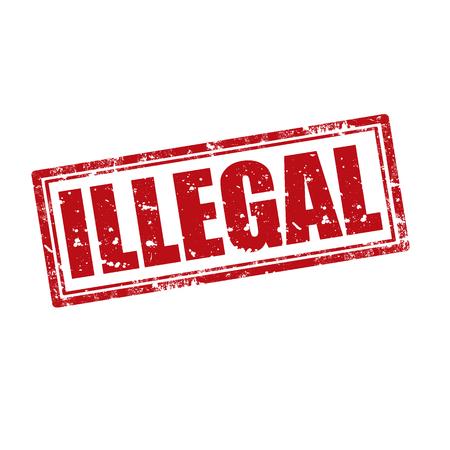 illicit: Grunge timbro di gomma con la parola illegale, illustrazione
