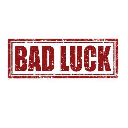 mala suerte: Grunge sello de goma con el texto Bad Luck Vectores