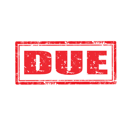 due: Grunge rubber stamp with word Due,vector illustration