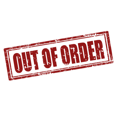 out of order: Grunge rubber stamp with text Out Of Order,vector illustration