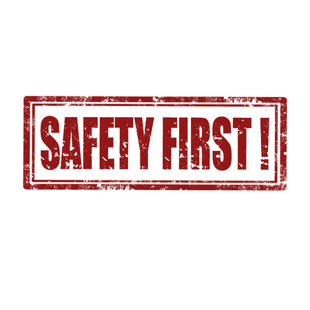 safety message: Grunge rubber stamp with text Safety First,vector illustration