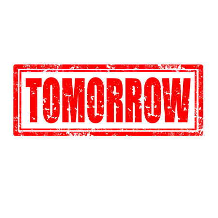 Grunge rubber stamp with word Tomorrow,vector illustration