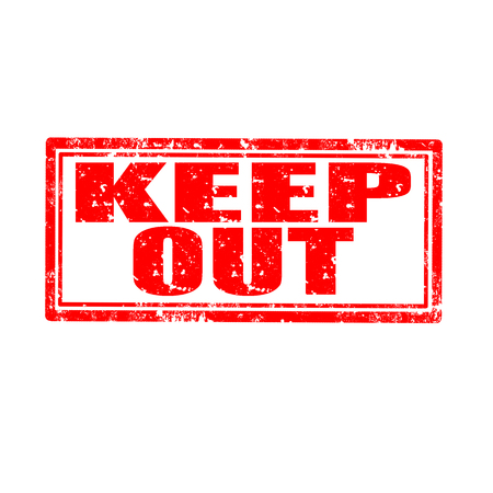 keep out: Grunge rubber stamp with text Keep Out,vector illustration Illustration