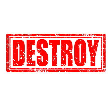 disrupt: Grunge rubber stamp with word Destroy,vector illustration