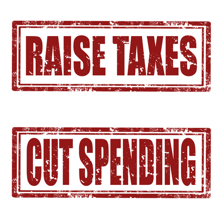 tax policy: Set of grunge rubber stamps with text Raise Taxes and Cut Spending,vector illustration Illustration