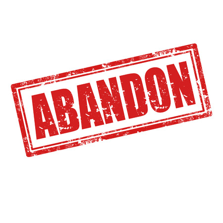abandon: Grunge rubber stamp with word Abandon,vector illustration