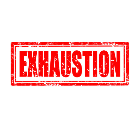 exhaustion: Grunge rubber stamp with word Exhaustion,vector illustration Illustration