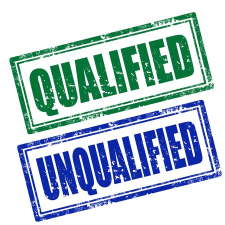 qualified: Set of grunge rubber stamps with words Qualified and Unqualified,vector illustration