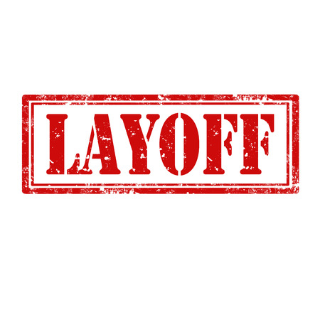 layoff: Grunge rubber stamp with word Layoff,vector illustration