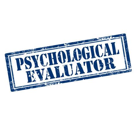 medical evaluation: Grunge rubber stamp with text Psychological Evaluator,vector illustration Illustration