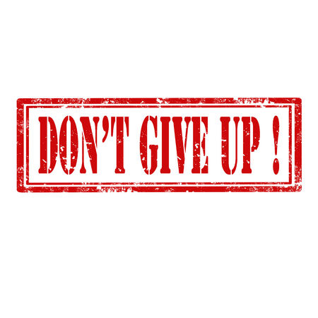 dont give up: Grunge rubber stamp with text Dont give up Illustration