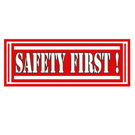 safety first: Label with text Safety First,vector illustration