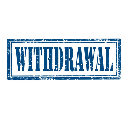 withdrawal: Grunge rubber stamp with text Withdrawal,vector illustration