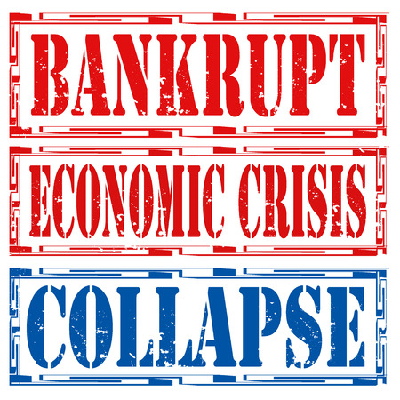 collapse: Set of grunge rubber stamps with text Bankrupt,Economic Crisis and Collapse,vector illustration