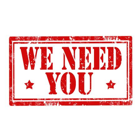 Timbro di gomma di Grunge con testo We Need You, vector illustration Vettoriali