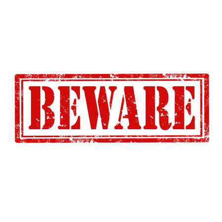 beware: Grunge rubber stamp with text Beware,vector illustration