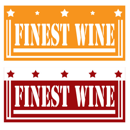 finest: Set of labels with text Finest Wine,vector illustration Illustration