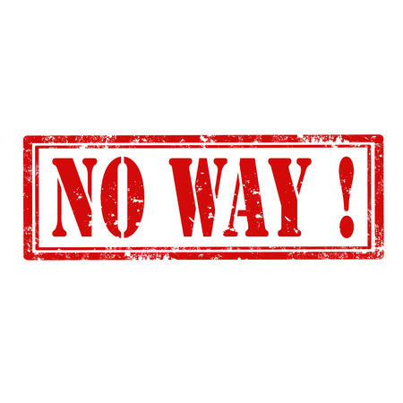 no way: Grunge rubber stamp with text No Way,vector illustration