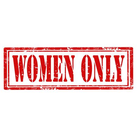 sadece kadınlar: Metin Kadınlar Sadece vektör çizim ile grunge lastik damgası