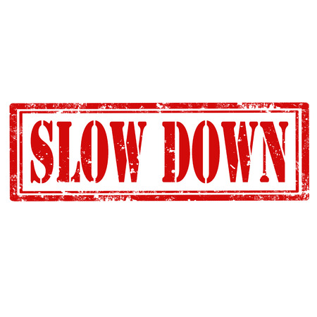 slow: Grunge rubber stamp with text Slow Down,vector illustration Illustration