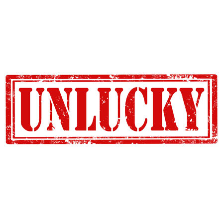 unlucky: Grunge rubber stamp with text Unlucky,vector illustration