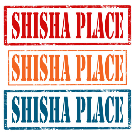 shisha: Set of grunge rubber stamps with text Shisha Place(hookah smoking place)