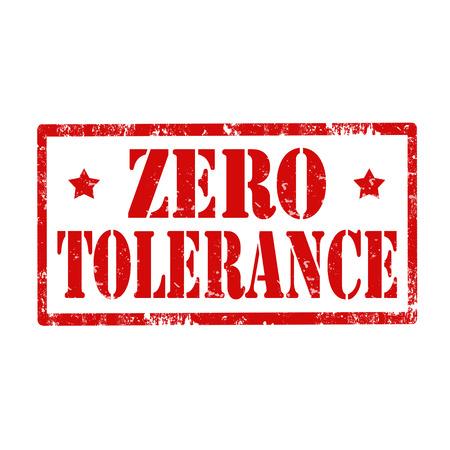 tolerance: Grunge rubber stamp with text Zero Tolerance,vector illustration