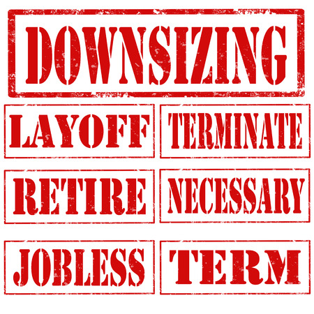 downsizing: Set of grunge rubber stamps with text Downsizing,Layoff,Retire,Terminate,vector illustration Illustration