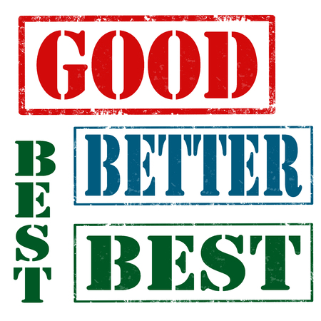 good better best: Set of grunge rubber stamps with text Good,Better and Best,vector illustration Illustration