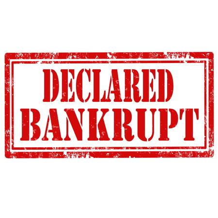 declared: Grunge rubber stamp with text Declared Bankrupt,vector illustration Illustration