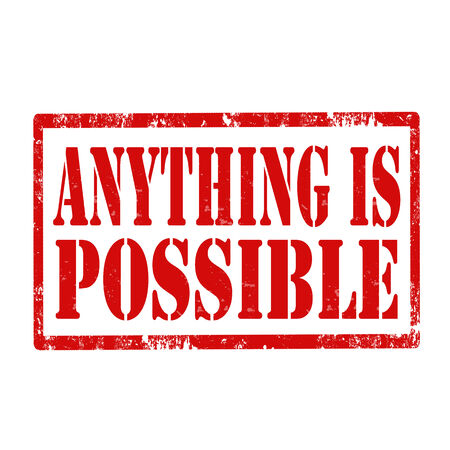 anything: Grunge rubber stamp with text Anything Is Possible,vector illustration Illustration