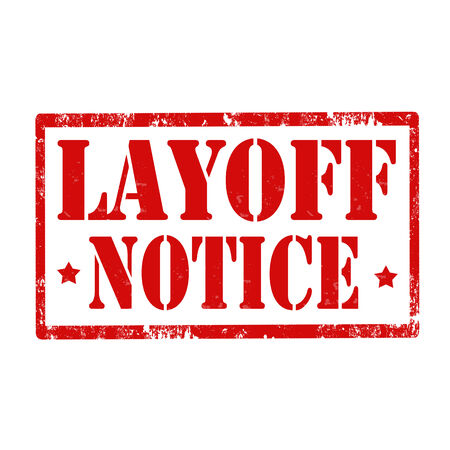 layoff: Grunge rubber stamp with text Layoff Notice