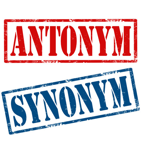synonym: Set of grunge rubber stamps with text Antonym and Synonym