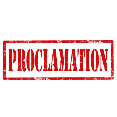 proclamation: Grunge rubber stamp with text Proclamation Illustration