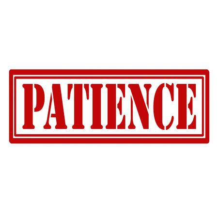 paciencia: Sello de goma con paciencia texto, ilustraci�n vectorial Vectores