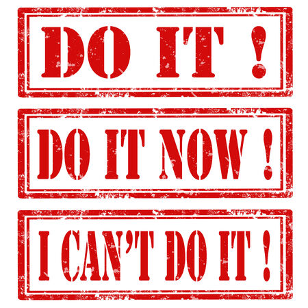 Set of grunge rubber stamps with text Do It,Do It Now and I can