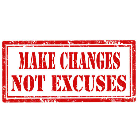 Grunge rubber stamp with text Make Changes Not Excuses,vector illustration