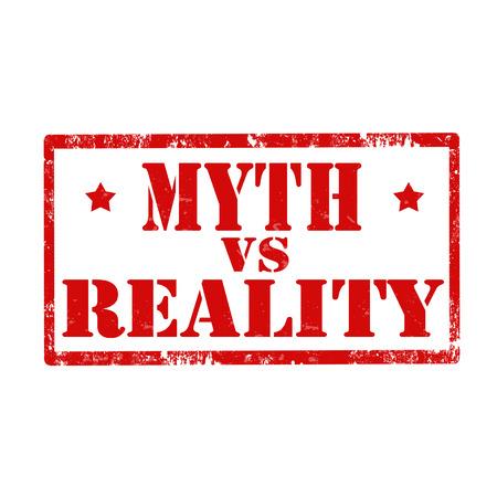 Tampon en caoutchouc grunge avec le texte mythe contre la réalité, illustration vectorielle