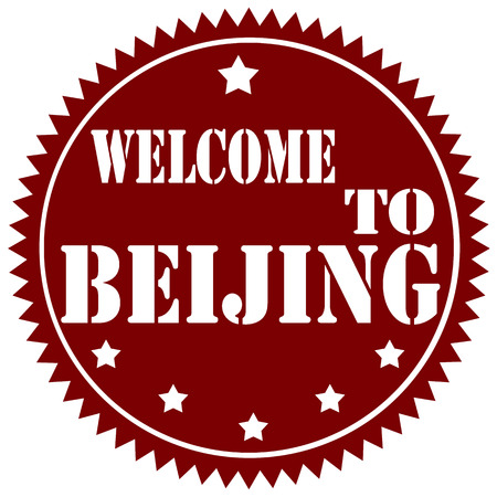 Label with text Welcome To Beijing,vector illustration Vector