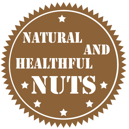 healthful: Label with text Nuts- Natural And Healthful ,illustration