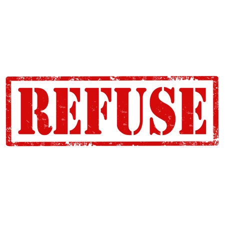refuse: Grunge rubber stamp with text Refuse,vector illustration