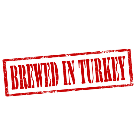 brewed: Grunge rubber stamp with text Brewed In Turkey,vector illustration