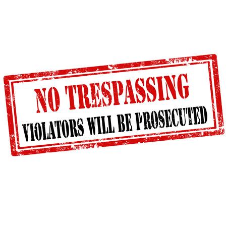 prohibido el paso: Grunge sello de goma con el texto No Trespassing, ilustraci�n