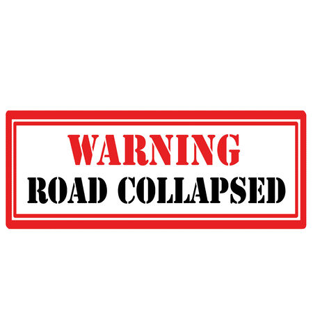 collapsed: Rubber stamp with text Road Collapsed,vector illustration