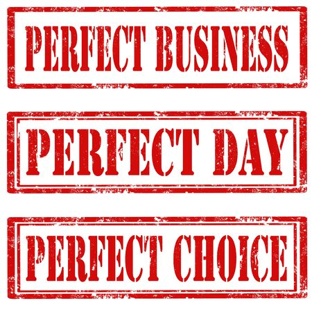 perfect: Set of grunge rubber stamps with text Perfect Business,Perfect Day and Perfect Choice,vector illustration Illustration