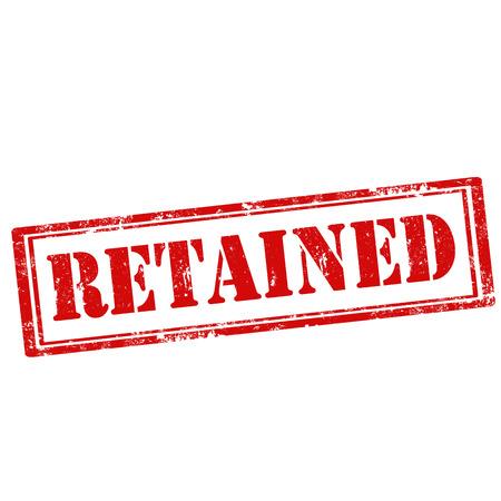 retained: Grunge sello de goma con el texto Retenido, ilustración vectorial