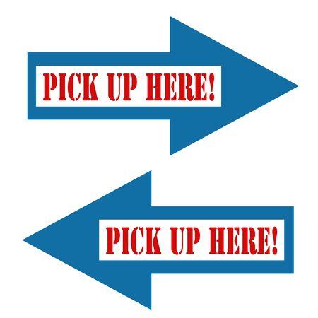 pick up: Ensemble de fl�ches bleues avec du texte Pick Up Ici, illustration vectorielle Illustration