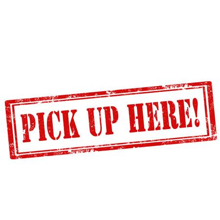 pick up: Grunge timbre en caoutchouc avec le texte Pick Up Ici, illustration vectorielle